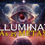 As 25 Metas dos Illuminati [com video]