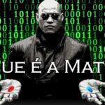 O Que é a Matrix?